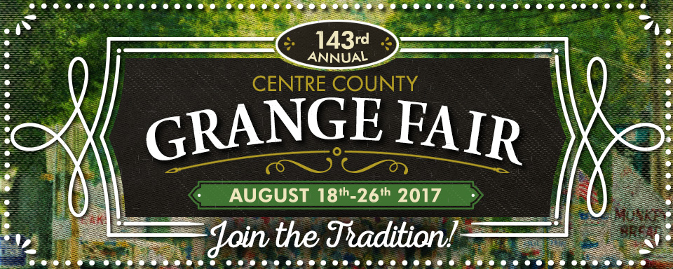 Celebrate Summer in Central PA at the 143rd Annual Centre County Grange Fair